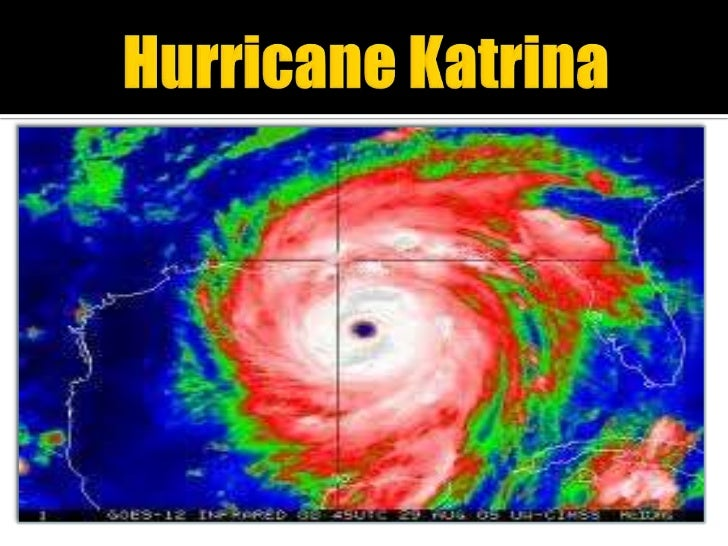 Hurricane Katrina<br />
