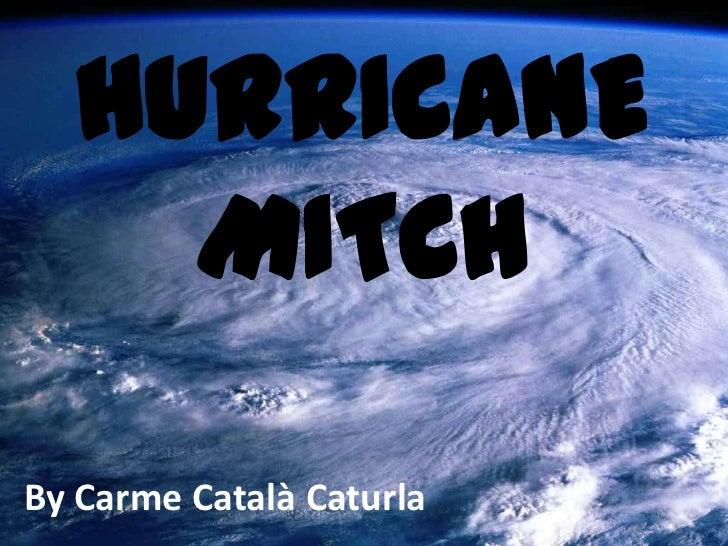 HURRICANE    MITCHBy Carme Català Caturla