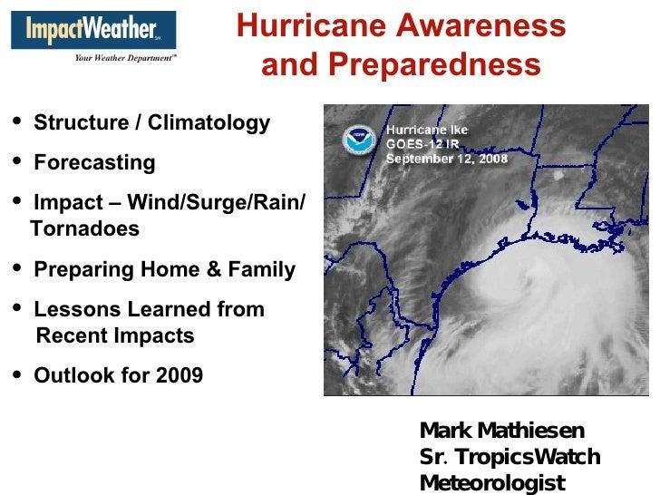 <ul><li>Structure / Climatology </li></ul><ul><li>Forecasting </li></ul><ul><li>Impact – Wind/Surge/Rain/   Tornadoes </li...