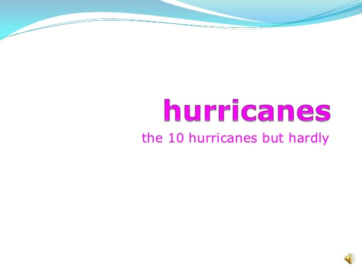 the 10 hurricanes but hardly