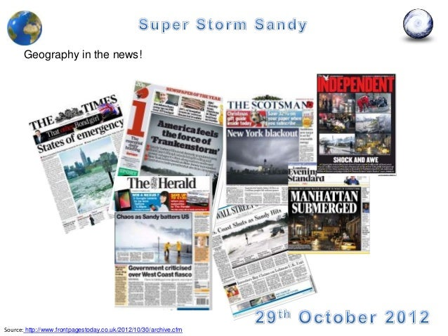 Geography in the news!Source: http://www.frontpagestoday.co.uk/2012/10/30/archive.cfm