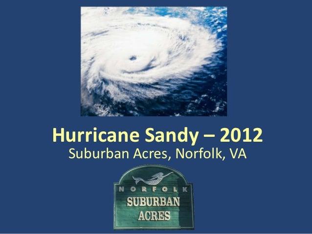 Hurricane Sandy – 2012 Suburban Acres, Norfolk, VA