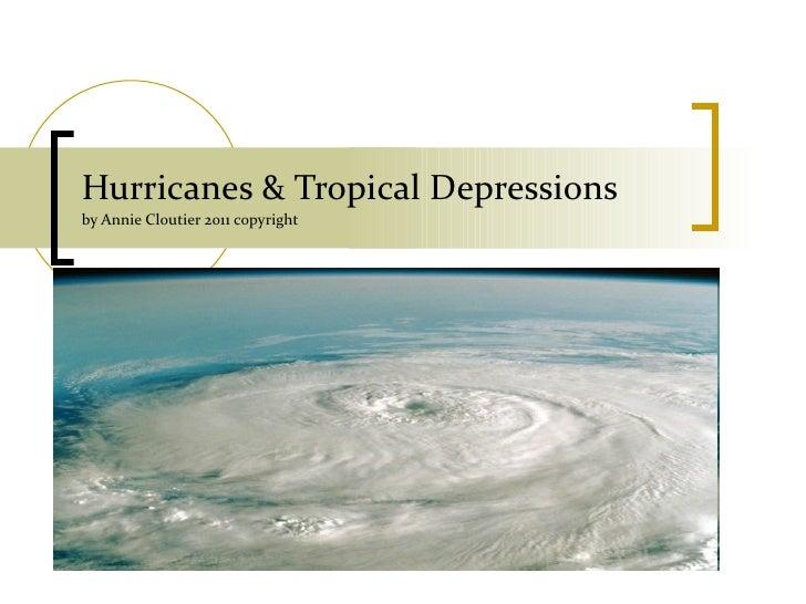 Hurricanes & Tropical depressions 2011 cloutier