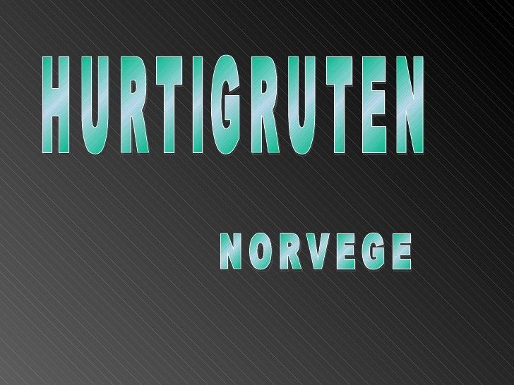 Hurtigruten (Route directe)                                   Ferry & Transport Service                                  e...
