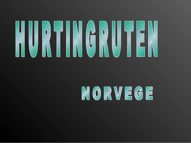 Hurtingruten (Ruta directa)                                  Ferry & Transport Service                                   e...