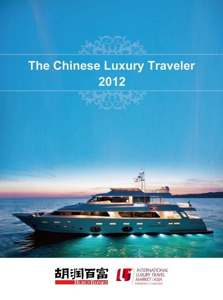 The Chinese Luxury Traveller 2012