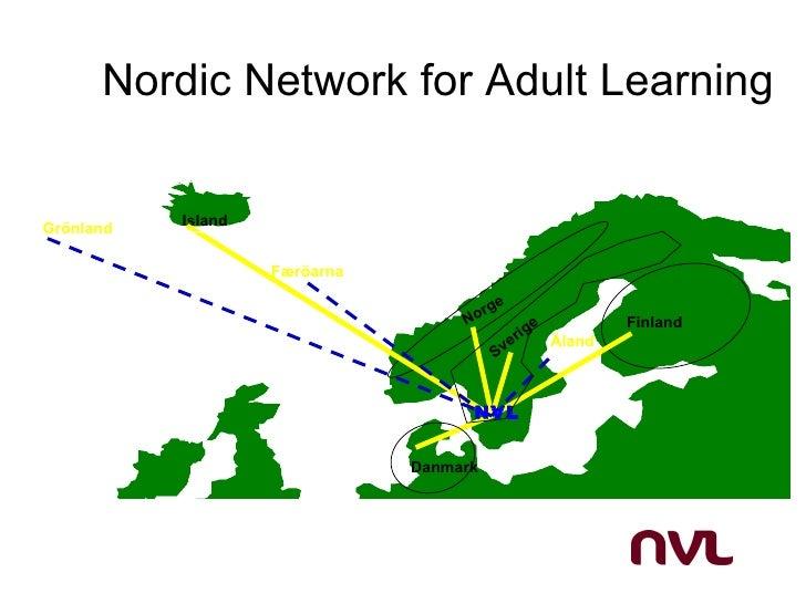 Nordic Network for Adult LearningGrönland   Island                    Færöarna                                         ge ...