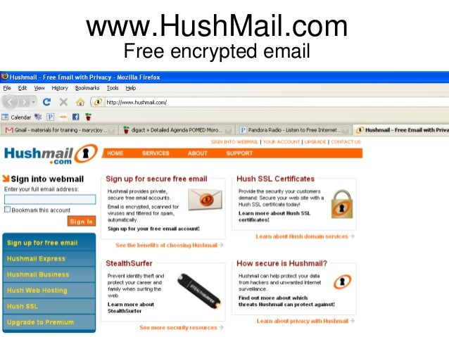 www.HushMail.com Free encrypted email