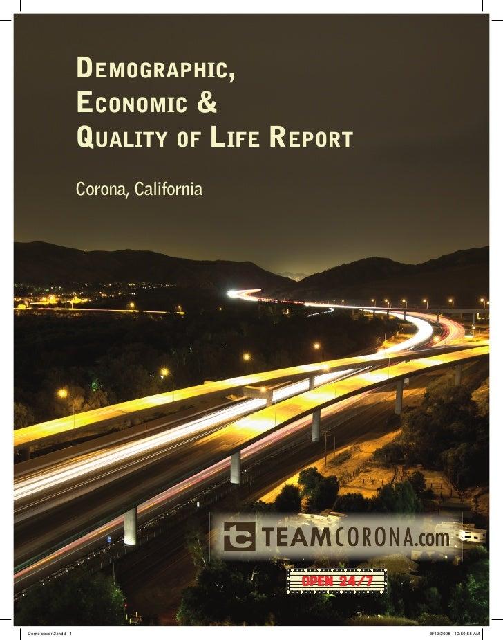 DEMOGRAPHIC,                       ECONOMIC &                       QUALITY OF LIFE REPORT                       Corona, C...