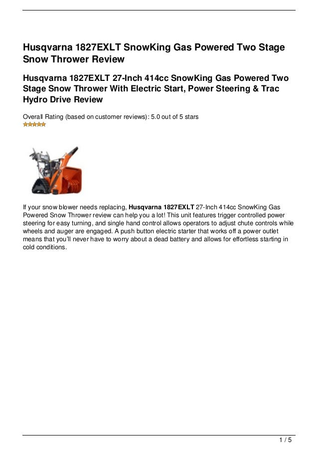 Husqvarna 1827EXLT SnowKing Gas Powered Two StageSnow Thrower ReviewHusqvarna 1827EXLT 27-Inch 414cc SnowKing Gas Powered ...
