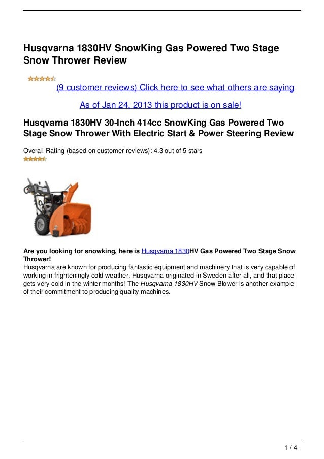 Husqvarna 1830HV SnowKing Gas Powered Two StageSnow Thrower Review           (9 customer reviews) Click here to see what o...