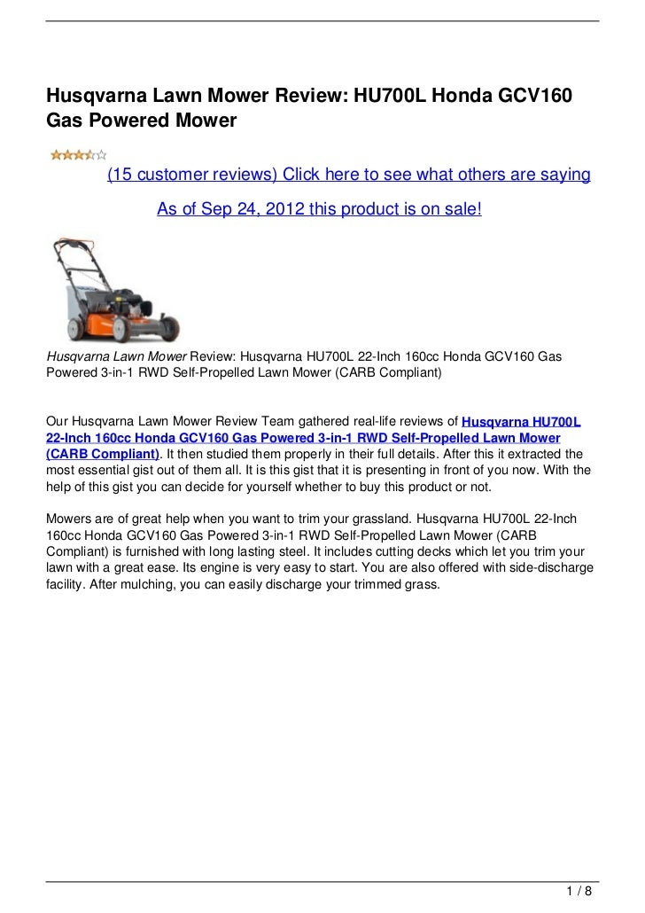 Husqvarna Lawn Mower Review: HU700L Honda GCV160Gas Powered Mower           (15 customer reviews) Click here to see what o...