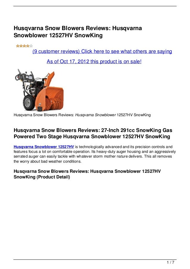 Husqvarna Snow Blowers Reviews: HusqvarnaSnowblower 12527HV SnowKing           (9 customer reviews) Click here to see what...