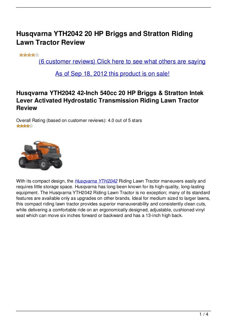 Husqvarna YTH2042 20 HP Briggs and Stratton RidingLawn Tractor Review           (6 customer reviews) Click here to see wha...