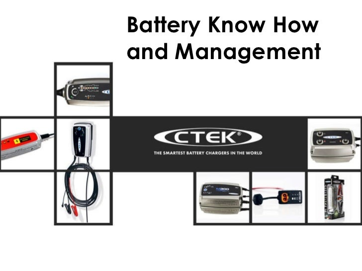 Battery Know How and Management