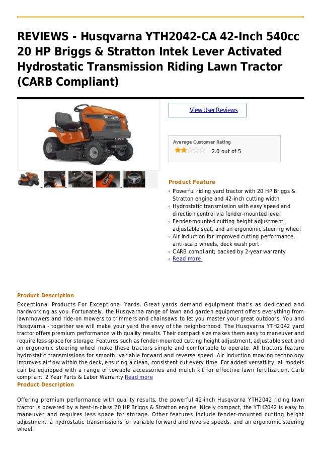 REVIEWS - Husqvarna YTH2042-CA 42-Inch 540cc20 HP Briggs & Stratton Intek Lever ActivatedHydrostatic Transmission Riding L...