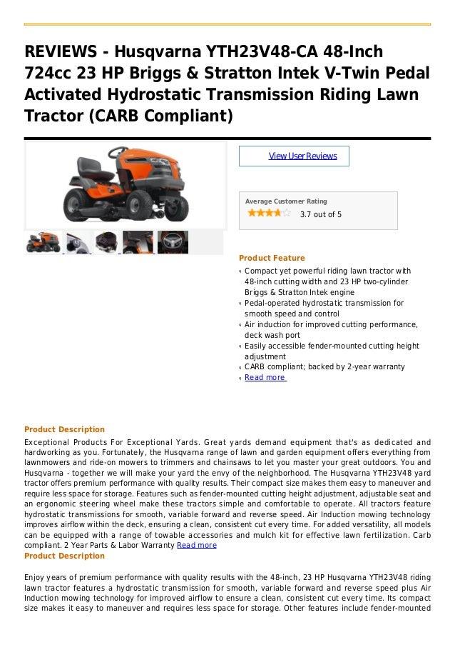 REVIEWS - Husqvarna YTH23V48-CA 48-Inch724cc 23 HP Briggs & Stratton Intek V-Twin PedalActivated Hydrostatic Transmission ...