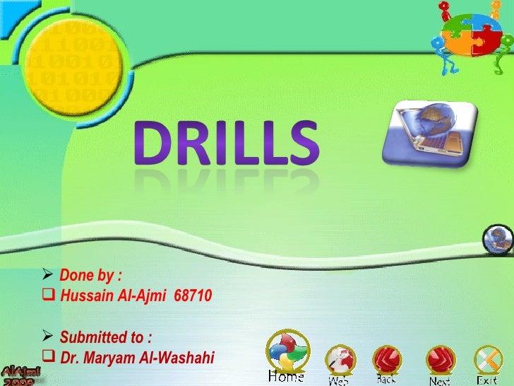 <ul><li>Done by :  </li></ul><ul><li>Hussain Al-Ajmi  68710 </li></ul><ul><li>Submitted to : </li></ul><ul><li>Dr. Maryam ...