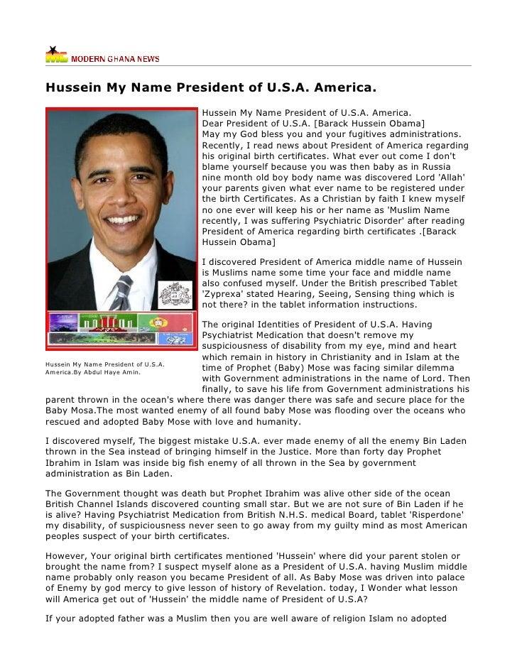 Hussein My Name President of U.S.A. America.                                   Hussein My Name President of U.S.A. America...