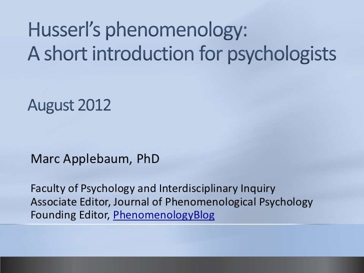 Husserl's phenomenology a short introduction for psychologists