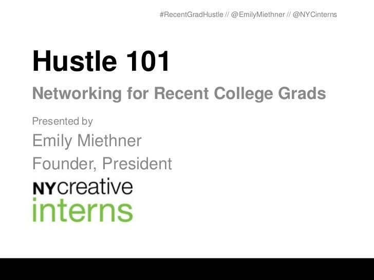 Hustle 101: Networking for Recent College Grads