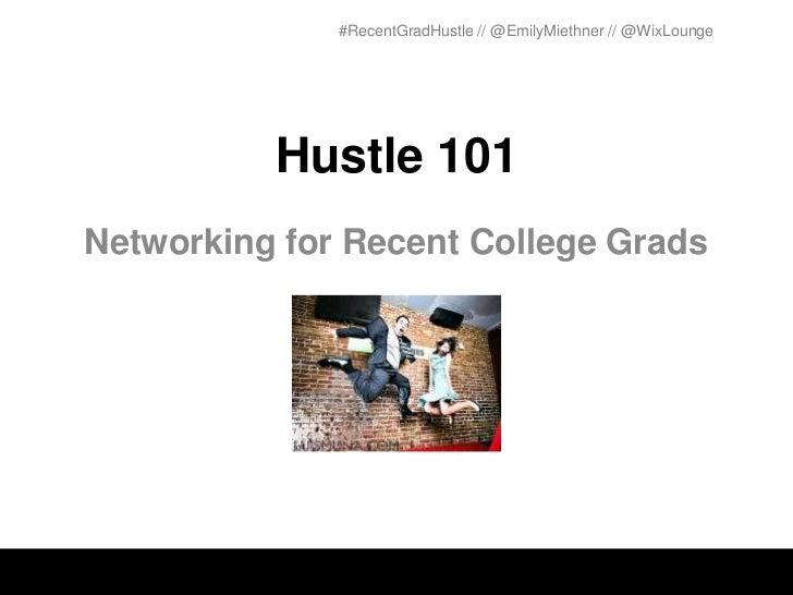 Hustle 101: Networking for Recent Grads
