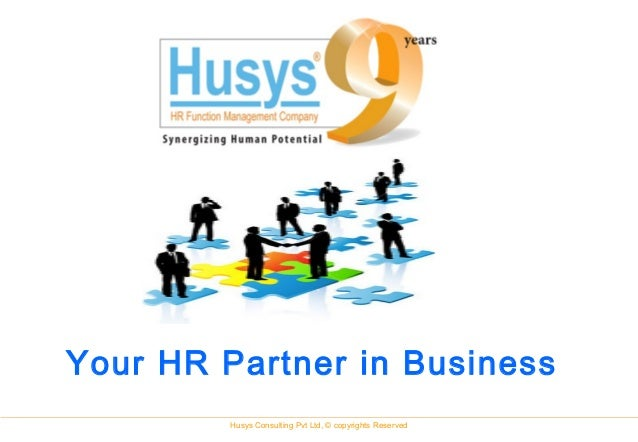 Husys Consulting Pvt Ltd, © copyrights Reserved Your HR Partner in Business