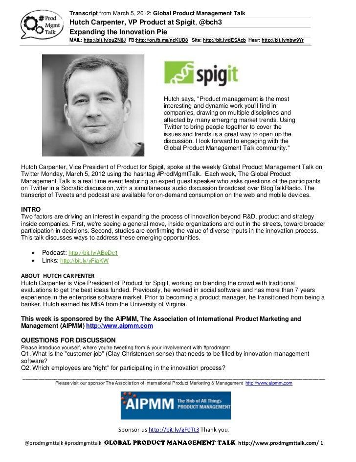 3/5/12 Expanding The Innovation Pie w/ Hutch Carpenter, VP at Spigit, @bhc3