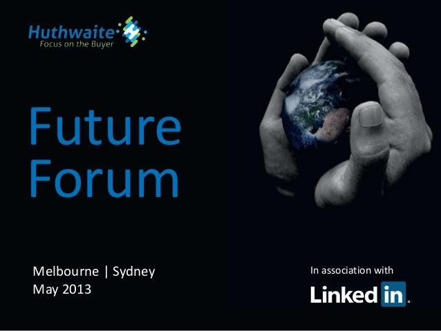Huthwaite Future Forum: Global Insights - Social Selling
