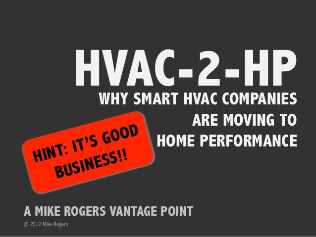HVAC to Home Performance - A Quick Business Case