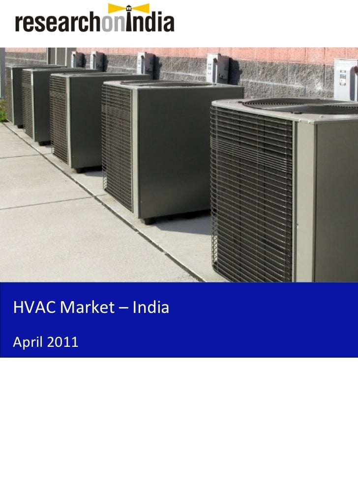 Market Research Report : HVAC Market in India 2011