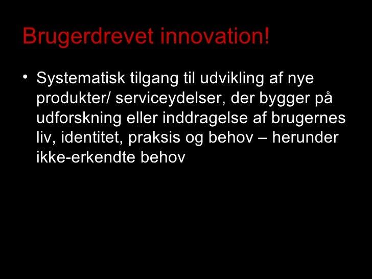 Hvad er brugerdrevet innovation?