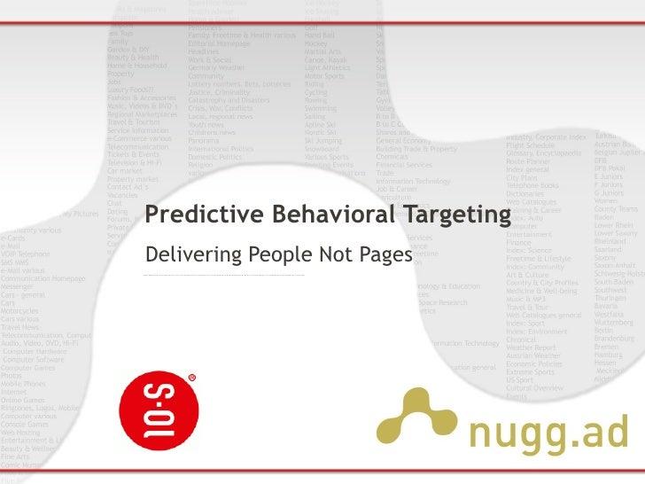 Predictive Behavioral Targeting Delivering People Not Pages