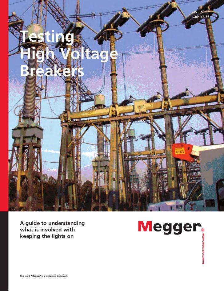 US $9.95                                              GBP £6.55TestingHigh VoltageBreakersA guide to understandingwhat i...
