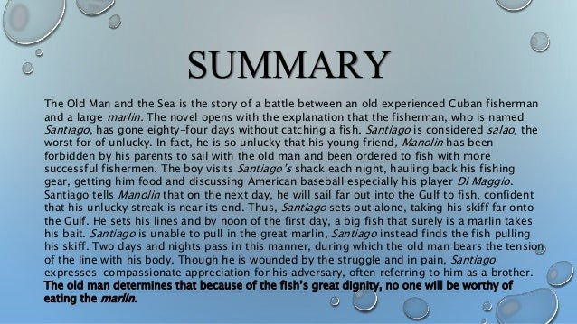 a summary of the story the old man and the sea