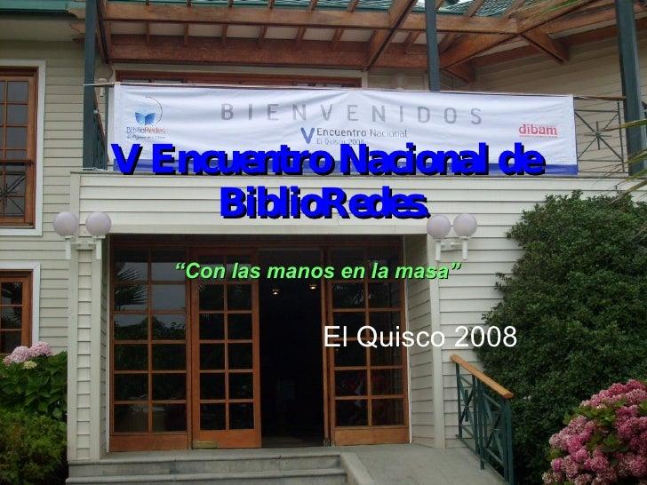 V Encuentro Nacional en el Quisco de Biblioredes.