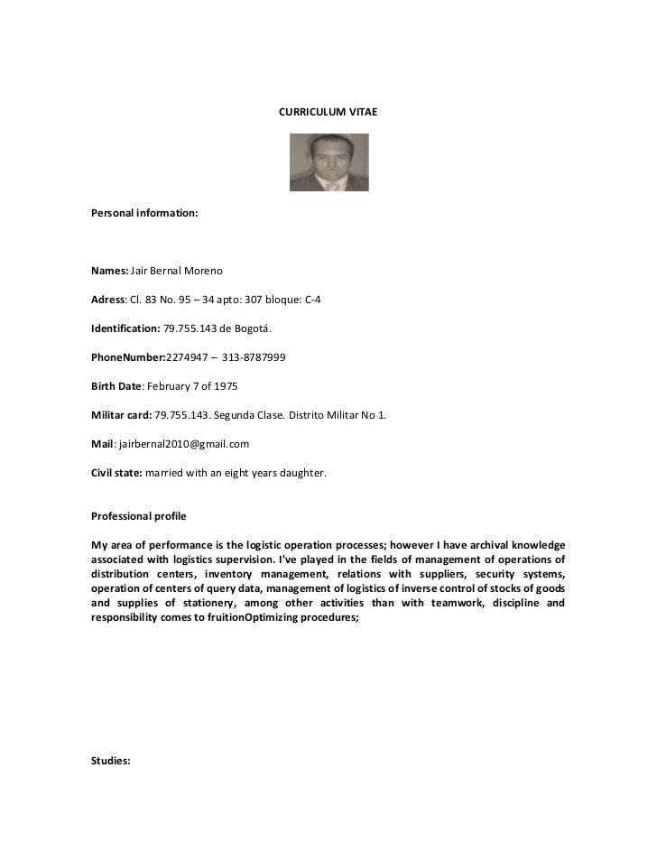 CURRICULUM VITAEPersonal information:Names: Jair Bernal MorenoAdress: Cl. 83 No. 95 – 34 apto: 307 bloque: C-4Identificati...