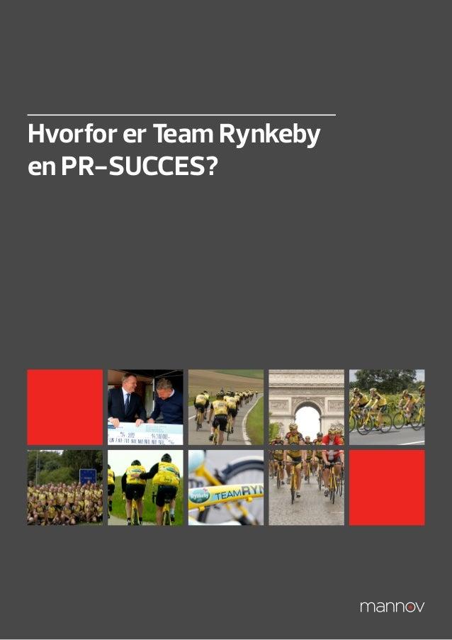 Hvorfor er Team Rynkebyen PR-SUCCES?