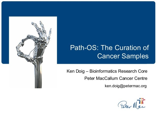 The Curation of Molecular Pathology Cancer Samples - Kenneth Doig