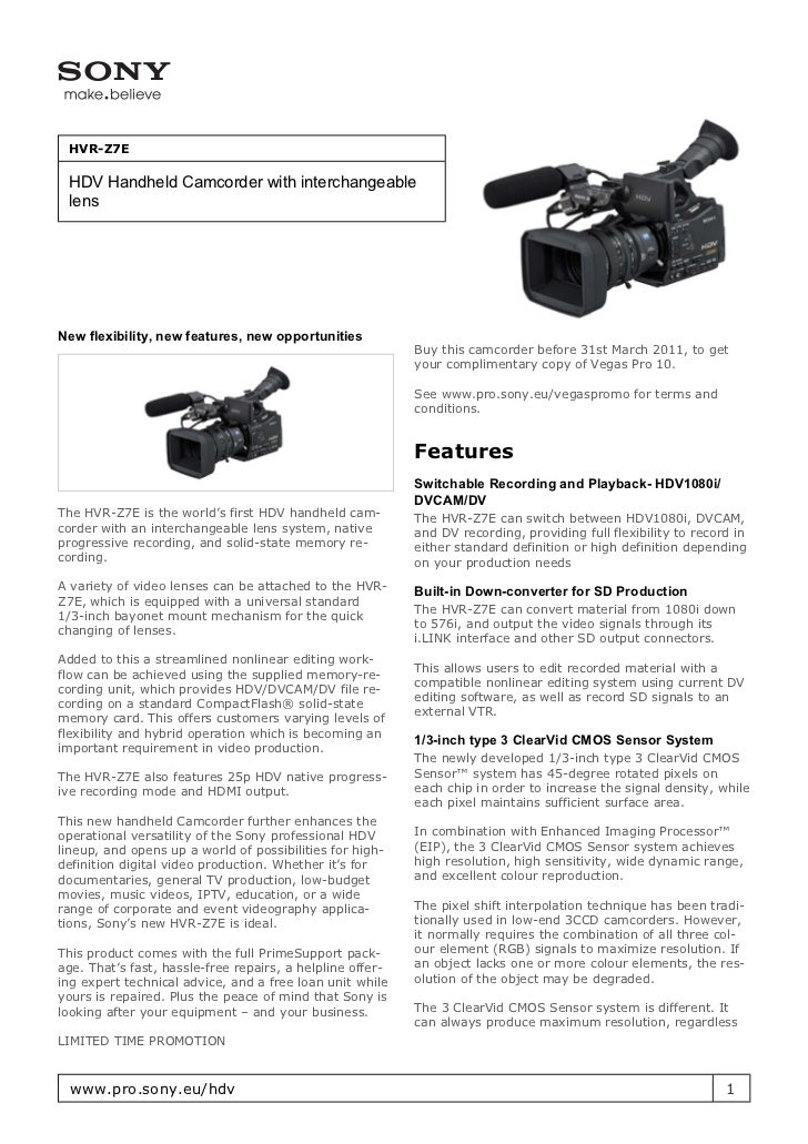 HVR-Z7E HDV Handheld Camcorder with interchangeable lensNew flexibility, new features, new opportunities                  ...