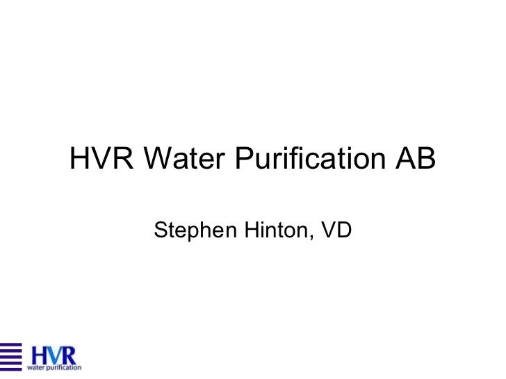 HVR Water Purification AB Stephen Hinton, VD