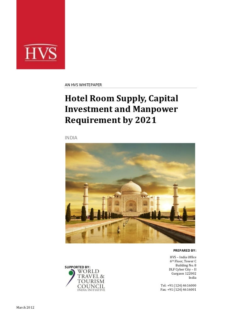 AN HVS WHITEPAPER             Hotel Room Supply, Capital             Investment and Manpower             Requirement by 20...