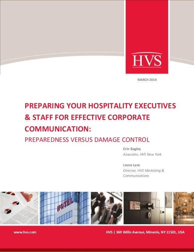 HVS   369 Willis Avenue, Mineola, NY 11501, USAwww.hvs.com PREPARING YOUR HOSPITALITY EXECUTIVES & STAFF FOR EFFECTIVE COR...