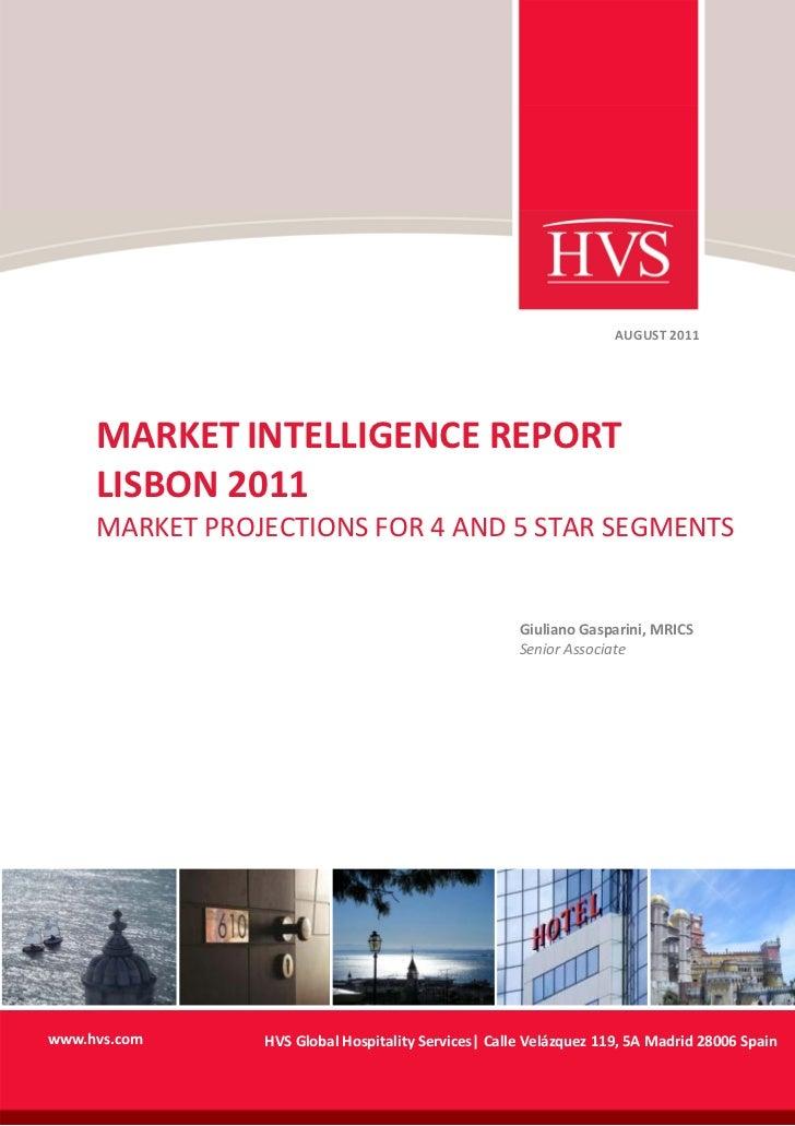 Hvs   Market Intelligence Report   Lisbon 2011 Market Projections For 4 And 5 Star Segments