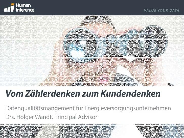 Presentation Holger Wandt/HI 'Vom Zählerdenken zum Kundendenken'