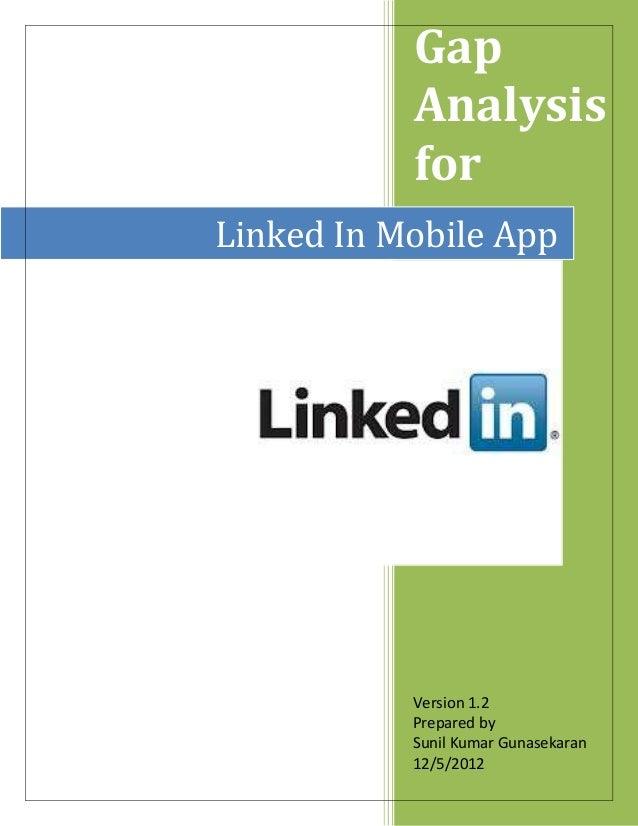 Hw2 gap analysis linked_in mobile app_sunil kumar gunasekaran_12052012.docx
