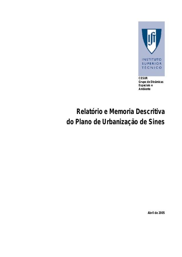 CESUR Grupo de Dinâmicas Espaciais e Ambiente Relatório e Memoria Descritiva do Plano de Urbanização de Sines Abril de 2005