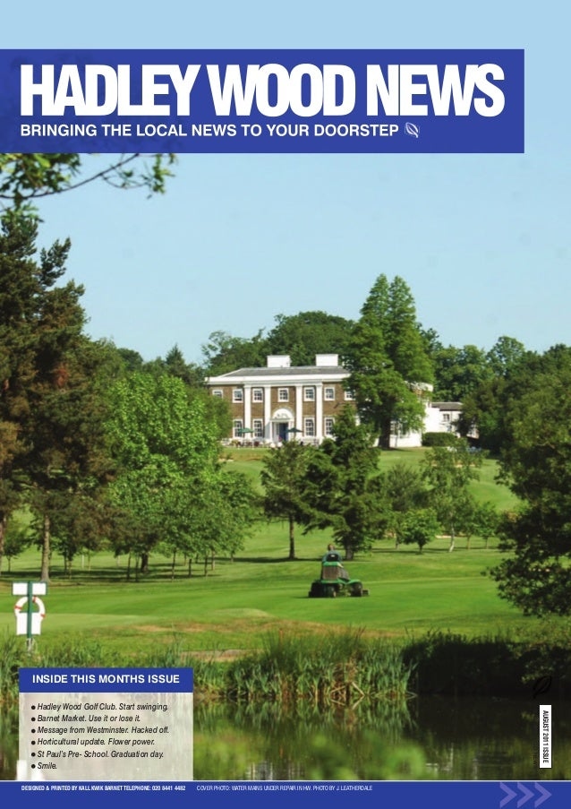 Hadley Wood News August 2011