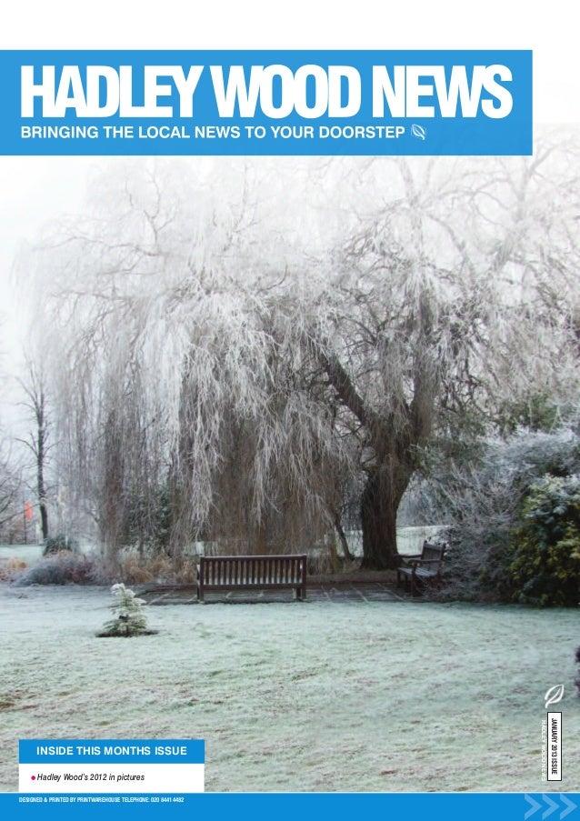 Hadley Wood News. January 2013
