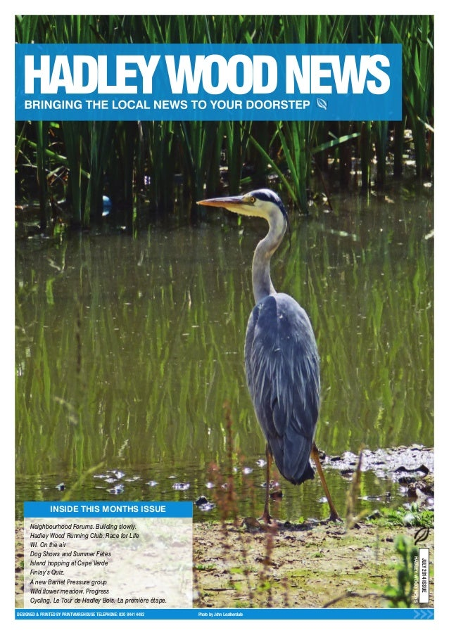 INSIDE THIS MONTHS ISSUE DESIGNED & PRINTED BY PRINTWAREHOUSE TELEPHONE: 020 8441 4482 Photo by John Leatherdale JULY2014I...